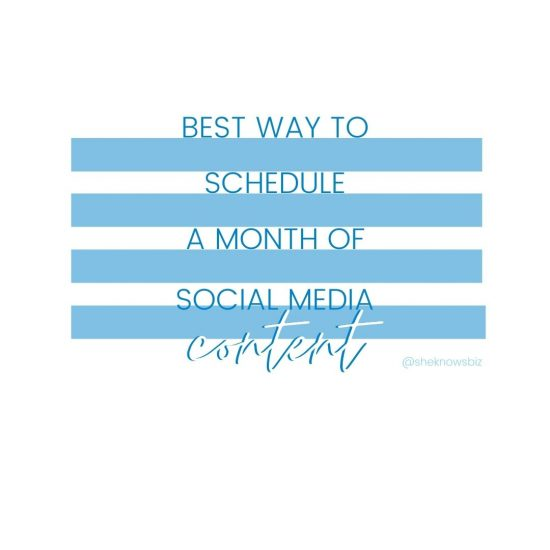 best way to schedule a month of social media content